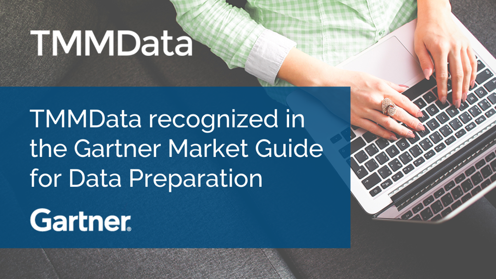 TMMData's Data Preparation Tool Profiled in Gartner Market Guide